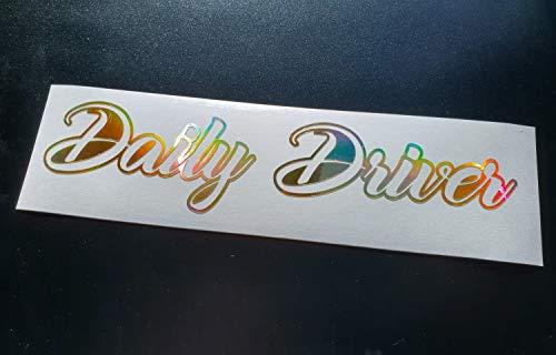 Daily Driver Gold Neo Hologram Chrome Funny Novelty Slogan Phrase Car Van Window Bumper Windscreen Vinyl Die Cut Custom Sticker Decal Graphic 400mm x 90mm -