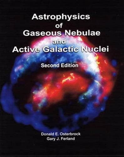 Astrophysics of Gaseous Nebulae and Active Galactic Nuclei