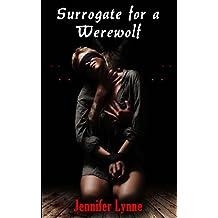 Surrogate for a Werewolf