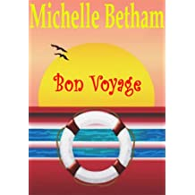 Bon Voyage: A funny, feel-good summer read perfect for those who love cruises, and boy bands!