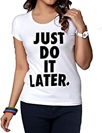 c4a650409ffe3 Mymixtrendz® Women s Short Sleeve Crew Neck Just Do It Later Printed T-Shirt  Size