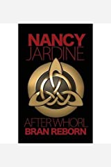 [( By Jardine, Nancy ( Author )After Whorl: Bran Reborn Paperback Nov- 26-2013 )] Paperback