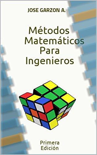 Descargar Libro Métodos Matemáticos Para Ingenieros de José Garzón