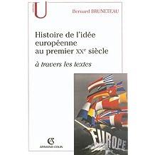 Histoire de l'idée européenne au premier XXe siècle à travers les textes