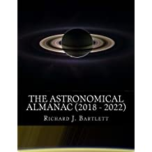 The Astronomical Almanac (2018-2022): A Comprehensive Guide to Night Sky Events