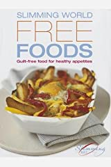 Slimming World's Free Foods( 120 Guilt-Free Recipes for Healthy Appetites)[SLIMMING WORLDS FREE FOODS][Hardcover] Hardcover