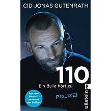 110: Ein Bulle hört zu - Aus der Notrufzentrale der Polizei