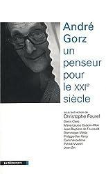 ANDRE GORZ PENSEUR POUR XXI SI