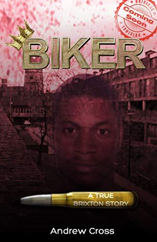 Biker: A True Brixton Story (English Edition)