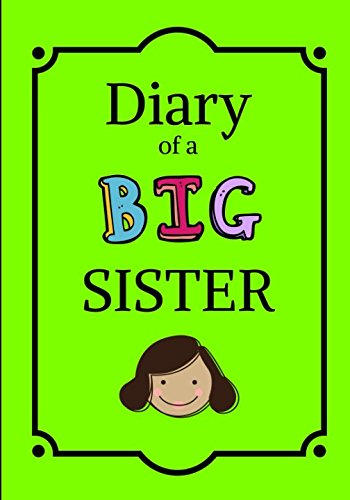 Diary of a Big Sister: Lined Composition Journal Notebook for Girls (Big Sister Book) por Uncle Amon