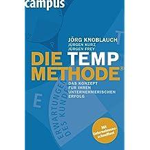 Die TEMP-Methode: Das Konzept für Ihren unternehmerischen Erfolg