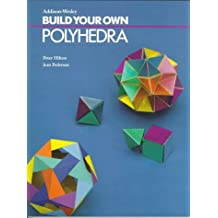 Build Your Own Polyhedra by Peter Hilton (1994-12-23)