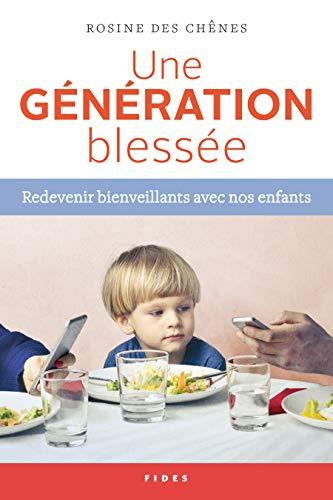 Rosine Des Chênes – La Génération Blessée (2018) sur Bookys