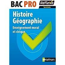 Histoire Géographie - Enseignement moral et civique - Terminale Bac Pro