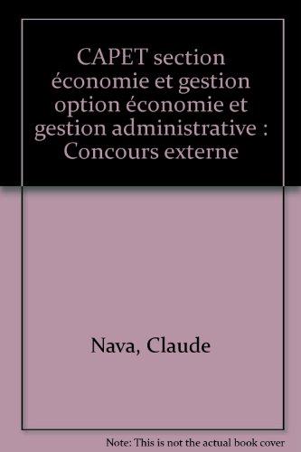 CAPET section économie et gestion option économie et gestion administrative : Concours externe