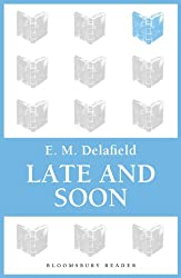 Late and Soon (Bloomsbury Reader)