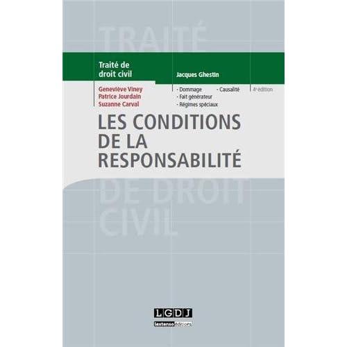 Traité de droit civil : Les conditions de la responsabilité