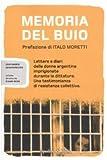Memoria del buio. Lettere e diari delle donne argentine imprigionate durante la dittatura. Una testimonianza di resistenza collettiva