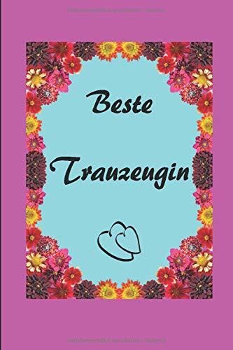 Beste Trauzeugin: Trauzeugin Planer | Trauzeugin Buch | zum Planen der Hochzeit | A5 | Trauzeuginnen Planer | über 100 Seiten | Hochzeitsplanung | JGA ... zum Selbst Schreiben | Jungesellinnenabschied