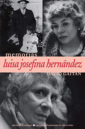 Luisa Josefina Hernández: Conversaciones con David Gaitán (Colección Memorias) por David Gaitán