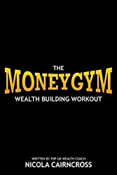Money Gym: The Wealth Building Workout
