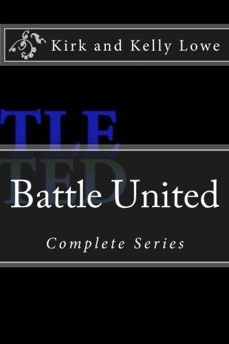 Battle United: Complete Series: Volume 1