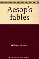 Aesop's fables [Taschenbuch] by Williams, Alexander
