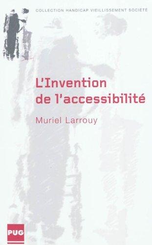L'invention de l'accessibilité : Des politiques de transports des personnes handicapées aux politiques d'accessibilité de 1975 à 2005