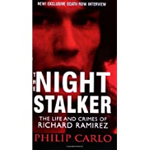 The Night Stalker (Pinnacle True Crime) by Philip Carlo (2006-05-01)
