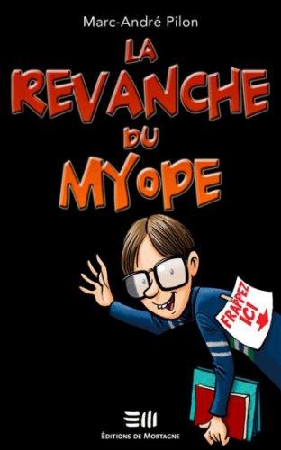La revanche du myope
