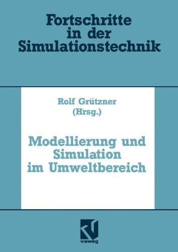 Modellierung und Simulation im Umweltbereich (Fortschritte in der Simulationstechnik) (German Edition)