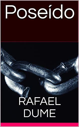 Poseído (Almas Criminales nº 1) por Rafael Dume