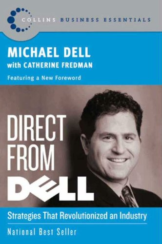 direct-from-dell-strategies-that-revolutionized-an-industry