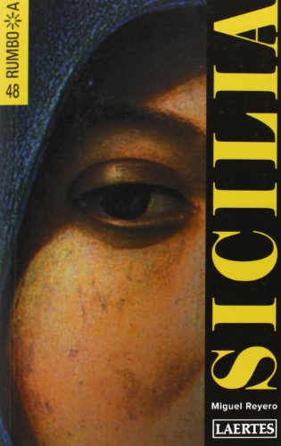Sicilia. Rumbo a (4ª edición) por Miguel Reyero
