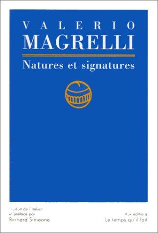 Natures et signatures par Valerio Magrelli
