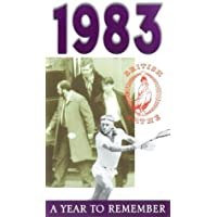 A Year To Remember: 1983