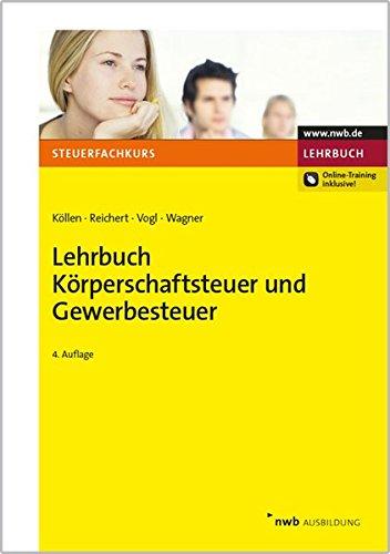 Lehrbuch Körperschaftsteuer und Gewerbesteuer - Körperschaftsteuer-e&e