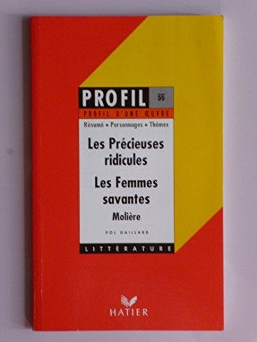 Les précieuses ridicules, les Femmes savantes, Molière : analyse critique