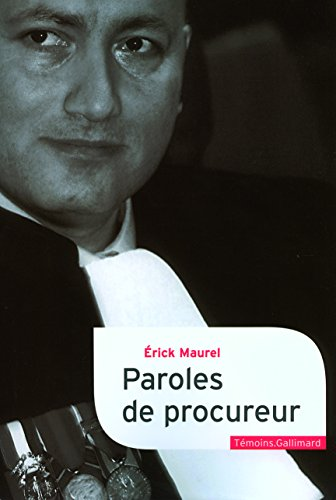 Paroles de procureur par Érick Maurel