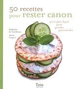 50 RECETTES POUR RESTER CANON