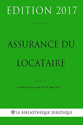 Assurance du locataire par La Bibliothèque Juridique