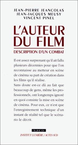 L'auteur du film: Description d'un combat (Coedition Institut Lumiere/Actes sud)
