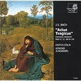 Actus tragicus - Johann Sebastian Bach - Kantaten BWV 4, 12, 106 und 196