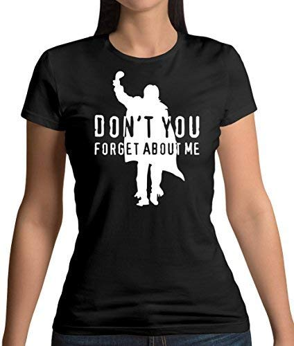 Don't You Forget About Me Womens T-Shirt, many colours