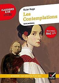 Les Contemplations, Livres I à IV : suivi du parcours « Les Mémoires d'une âme » par Victor Hugo