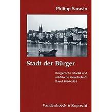 Stadt der Bürger (Forschungen Zur Religion Und Literatur Des at Und Nt)