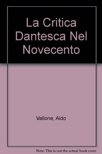 La Critica Dantesca Nel Novecento