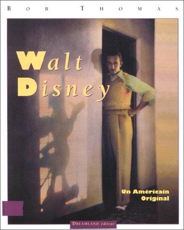 Walt Disney, un americain original