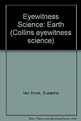 Eyewitness Science: Earth (Collins eyewitness science)