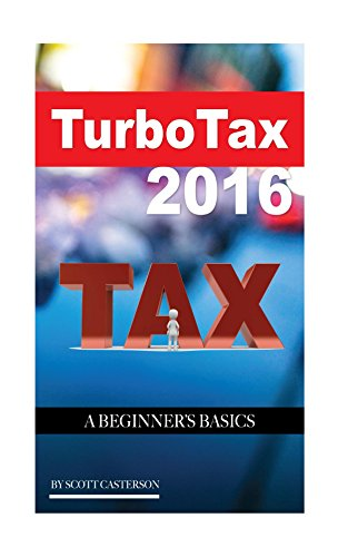 turbo-tax-2016-a-beginners-basics